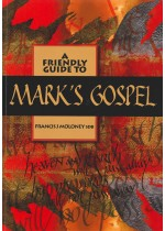 Friendly Guide to Mark's Gospel